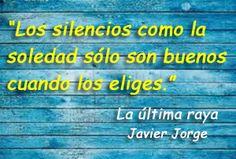 """#Frases de #La última raya"""". #Citas #escritores"""
