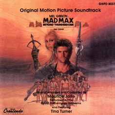 Mad Max Beyond Thunderdome Soundtrack (OST) (Tina Turner & Maurice Jarre) - Tus Bandas Sonoras