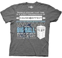 Commemorate your favorite cult classic with an awesome Doctor Who Wibbly Wobbly Quote Adult T-Shirt . Free shipping on Doctor Who orders over $50.