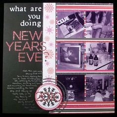 what are you doing New Year's Eve - Scrapbook.com