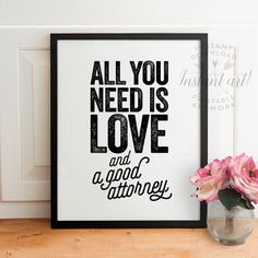 All you need is love ... and a good attorney! PRINTABLE art available automatically after purchase in 5x7, 8x10, 11x14, A4 and 16x20 sizes (JPG files). View my other printables of this same popular quote here: https://www.etsy.com/shop/TheCrownPrints?ref=hdr_shop_menu&search_query=attorney  ♛ THE CROWN PRINTS ♛  Thank you for your interest in this printable design! Please read below for details on purchasing this file.  ↝ HOW WILL I RECEIVE MY PRINTABLE FILES? ↜ Your printable files will be…
