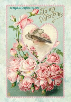 To My Valentine Pink Roses Large digital by CottageRoseGraphics Victorian Valentines, Vintage Valentine Cards, Vintage Greeting Cards, Vintage Postcards, Vintage Images, Vintage Photographs, Decoupage Vintage, Vintage Crafts, Vintage Paper