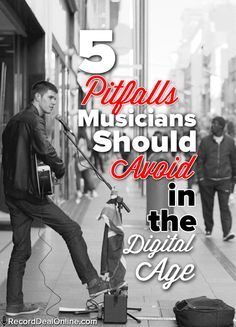 5 Pitfalls Musicians Should Avoid in the Digital Age.