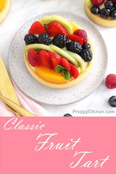 The classic fruit tart is so easy to make with fresh berries kiwi peaches in a delicious pastry cream tart preppykitchen fruittart desserts mothersday desserts brunch fruits 100 dessert recipes under 100 calories Fancy Desserts, Delicious Desserts, Yummy Food, Yummy Yummy, Easy Fruit Desserts, Tea Party Desserts, Elegant Desserts, Fruit Party, Beautiful Desserts