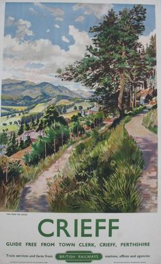 Crieff, view from the Knock - British Railways - - (Patrick McIntosh) - Posters Uk, Train Posters, Railway Posters, Poster Prints, British Travel, Tourism Poster, Glasgow School Of Art, Advertising Poster, Scotland Travel