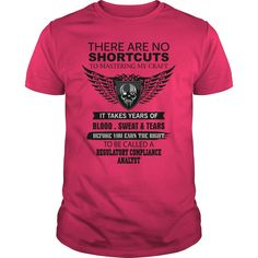 There Are No Shortcuts To Mastering My Craft REGULATORY COMPLIANCE ANALYST T-Shirts, Hoodies. Get It Now ==► https://www.sunfrog.com/Jobs/There-Are-No-Shortcuts-To-Mastering-My-Craft-REGULATORY-COMPLIANCE-ANALYST-Hot-Pink-Guys.html?id=41382