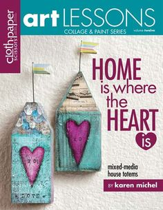 Art Lessons, Vol. 12: Home is Where the Heart Is