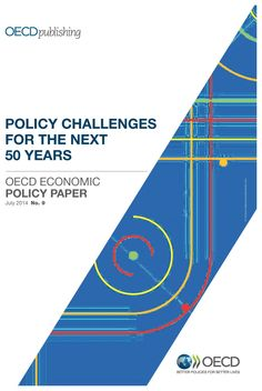 Policy Challenges for the Next 50 Years   OECD READ edition