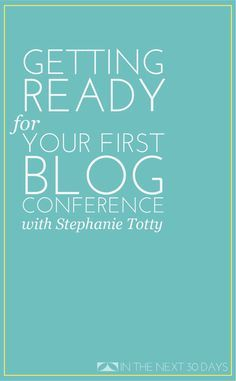 Blog Conference? Here's an Action List so You Will be Ready and Prepared