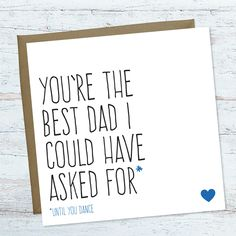 Funny Fathers Day Card Birthday For Dad Best I Could Have Asked