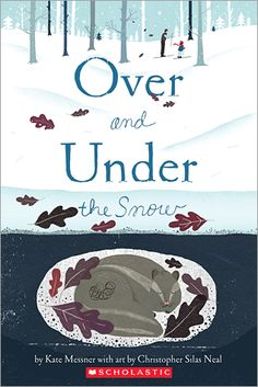 Over and Under the Snow - for Animals in Winter Unit