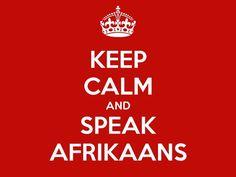 100 x de meest vermakelijke woorden in het Afrikaans Afrikaans, Cyndi Lauper, Keep Calm, Humor, Quotes, South Africa, Quotations, Stay Calm, Humour