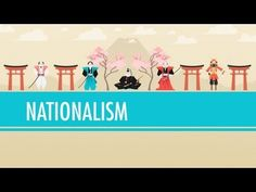In which John Green teaches you about Nationalism. Nationalism was everywhere in the 19th century, as people all over the world carved new nation-states out of old empires. Nationalist leaders changed the way people thought of themselves and the places they lived by reinventing education, military service, and the relationship between government...