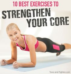 10 of the best exercises to strengthen and tone your core from Tone-and-Tighten.com