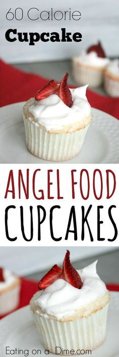 angel food cupcakes recipe- only 60 calories. I have beat all odds and created a 60 calorie cupcake – Angel Food Cupcakes. Now if you don't want the strawberry or Cool whip, this cupcake will actually only be 41 calories each… WHAT??!