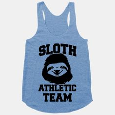 Sloth Athletic Team #sloth #athletic #team #workout #fitness #gym #cute