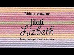 Filati per chiacchierino Lizbeth: resa, consigli d'uso e astuzie - YouTube