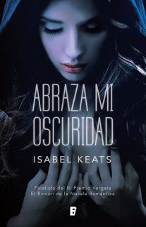 » Abraza mi oscuridad de Isabel Keats - Pdf y Epud Gratis