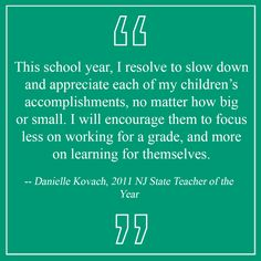 Danielle Kovach, a former New Jersey State Teacher of the Year, shares her School Year's Resolution.