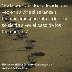 Thomas Alva Edison (1847-1937). Empresario e inventor estadounidense. #citas #frases