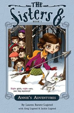 The Sisters Eight Series #1 - Annie's Adventures.  There are 8 books in this series and my 3rd grader loves them!