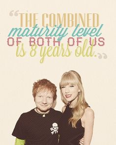 Wait, I think that Taylor may have used Ed to get to Harry......Maybe? IDK anymore!