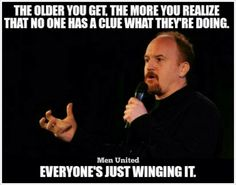 Louis CK! Great Quotes, Quotes To Live By, Life Quotes, Favorite Words, Favorite Quotes, Louis Ck Quotes, Rain Quotes, Soul Poetry, Motivational Quotes