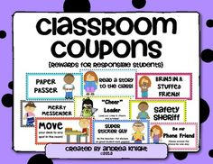 Classroom Coupons  {Rewards for Responsible Students}:  Use these classroom coupons as an alternative to expensive treasure box treats.  Boy and girl versions available for many of the coupons.  Laminate for use year after year.  More than 50 coupons, $