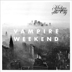 Modern Vampires of the City by Vampire Weekend (2013): After a brief hiatus Vampire Weekend have returned with their strongest album to date.  Modern Vampires of the City is a unique soundscape of tribal percussive elements, experimental vocals, 50's-inspired pop, and high-energy indie rock.  It may not be as easily accessible as its predecessor, Contra, but after a couple listens its sure to find its place as your favorite Vampire Weekend album yet.