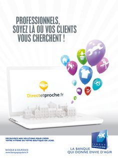 Banque Populaire / Campagne Presse/affichage/edition lancement Direct & Proche.fr