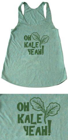 This tank top is too cute! Kale Yeah! HA!