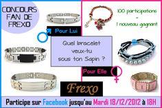 Tenter votre chance !  Concours sur notre page facebook !  Des bracelets sont à gagner !  http://www.facebook.com/frexo.fr