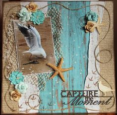 Capture the moment - Kaisercraft - Sandy Toes Collection Beach Scrapbook Layouts, Vacation Scrapbook, Scrapbook Sketches, Diy Scrapbook, Scrapbooking Layouts, Scrapbook Images, Scrapbook Patterns, Scrapbook Embellishments, Scrapbook Templates