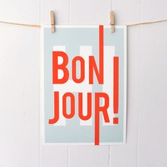 Bonjour, French, hello hi, greetings, typography art print, modern home entry foyer art, turquoise/red