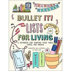 Bullet It! Lists for Living: A Notebook for Charting Your Tasks, Hopes, and Dreams by Nicole Lara - Castle Point Books How To Bullet Journal, Bullet Journal Notebook, Bullet Journal Themes, Bullet Journal Layout, Bullet Journal Inspiration, Bullet Journals, Art Journals, Journal Covers, Journal Pages
