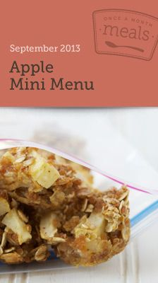 Apple Mini Freezer Menu September 2013- Take advantage of apples in their peak with a mini menu full of recipes which highlight the favorite fruit of autumn. Comes with serving size customizable recipe cards, grocery lists, instructions and printable labels. #mealplanning #freezercooking #apples