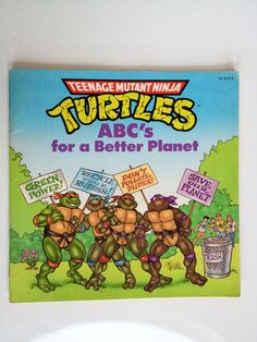SOLD Vintage Teenage Mutant Ninja Turtles ABC's For A Better Planet 1990s Children's Book