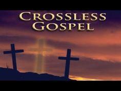 The Crossless Gospel Part 2 by Tom Stegall