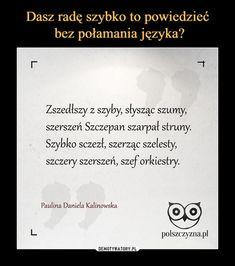 Learn Polish, Polish Words, Team Motivation, Speech Therapy, Proverbs, Texts, Haha, Acting, Language