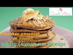 Pancakes μπανάνας με βρώμη χωρίς ζάχαρη και αλεύρι | Pancakes banana & oats | Sweet Alice | E17 - YouTube Pancakes, French Toast, Sweets, Breakfast, Youtube, Food, Sweet Pastries, Morning Coffee, Meal