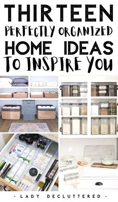 Sometimes you just need to get inspired to find the motivation to organize your home. There's no better way than to visually see some amazing home organization ideas from people that have figured out the balance between perfection and function. Check out these 13 amazing organized homes to get inspired today! #ladydecluttered #organizedhomes #homeorganizationideas #organizingtipsforthehome #howtoorganizeyourhome #minimalism #organizingproducts