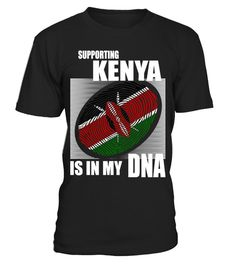 # Supporting Kenya .  Supporting Kenya Is In My DNA. Available in various colors and styles.Get yours today.
