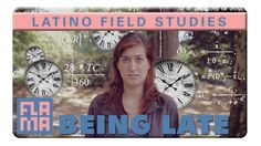 Perception of Time: Latino Field Studies