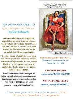 Start reading MEMÓRIAS AFETIVAS/Conto de Welington Almeida Pinto. Enjoy: amazon.com/dp/B00O49GVM4  Lançamento Edition Kindle para Você. LITERATURA DO BRASIL, SOB MEDIDA, ONDE FOR. Literatura Brasileira numa linguagem especial para iPhone, Tablet e Notebook. Baixe já e leia onde estiver. Divirta-se a um clique com o Realismo Mágico da Literatura Brasileira.