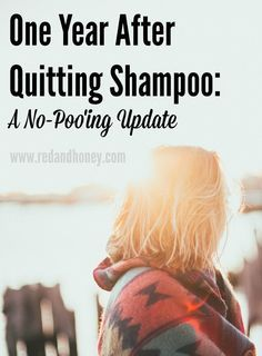 In January of 2014, I declared my intention to quit shampoo for a month. It was an experiment in the practice of no-'poo hair care (using non-shampoo means of cleaning your hair). Here's the latest update, one year later...