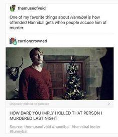 Lmao, a mood Hannibal Funny, Hannibal Tv Series, Nbc Hannibal, Hannibal Lecter, Hannibal Quotes, Hani, Hugh Dancy, Supernatural Funny, Mads Mikkelsen