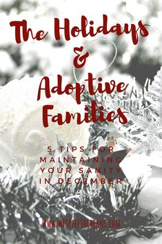 The holidays can be challenging for many foster and adoptive families. Here are some tips to help you not just survive, but thrive in December.  #December #holidays #Christmas #adoption #fostercare #fosterparenting #fostercareadoption #fostertoadopt #childrenfromhardplaces #connectedparenting #TBRI #sensoryprocessingdisorder #sensory #trauma