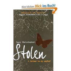 Stolen: Amazon.de: Lucy Christopher: Englische Bücher