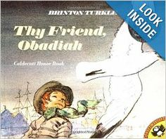 Thy Friend, Obadiah (Picture Puffins): Brinton Turkle: 9780140503937: Amazon.com: Books   --- 1970 honor   4 yo and up