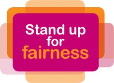 Stand up for Fairness Parental Leave, Health And Safety, Stand Up, Get Up